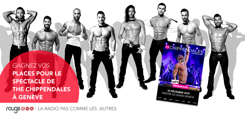 GAGNEZ VOS PLACES POUR LE SPECTACLE DE THE CHIPPENDALES